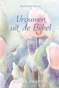 Vrouwen uit de Bijbel - eBoek