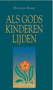 Als Gods kinderen lijden - eBoek