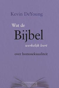 Wat de Bijbel werkelijk leert over homos