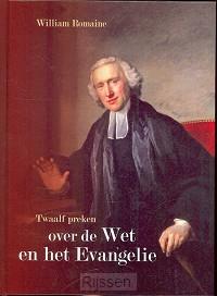 Twaalf preken over de Wet en het Evangel