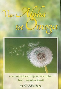 Van Alpha tot Omega 1 gezinsdagboek
