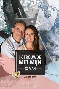 Ik trouwde met mijn ex-man