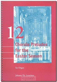 12 Chorale Preludes for the Easter Seaso