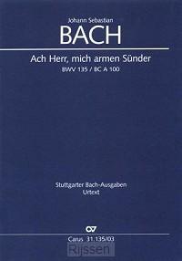 Ach Herr, mich armen Sünder BWV135 KLA