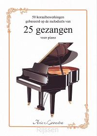 50 Koraalbewerkingen / 25 Gezangen piano