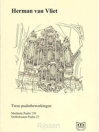 Twee Psalmbewerkingen 139, 27