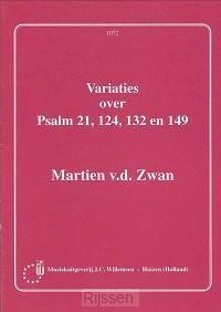 Variaties over Psalm 21, 124, 132 en 149