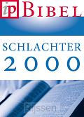Die Bibel - Schlachter 2000 - Neue revid