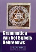 Grammatica v/h Bijbels Hebreeuws Werkb