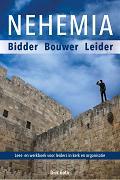 Nehemia - Bidder Bouwer Leider - eBoek