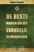 Beste manier om het Evangelie te present