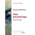 Messe pour grand orgue / Mass for organ