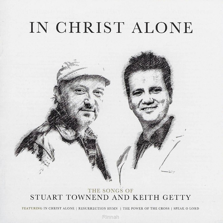 In Christ alone: songs of Getty/Town