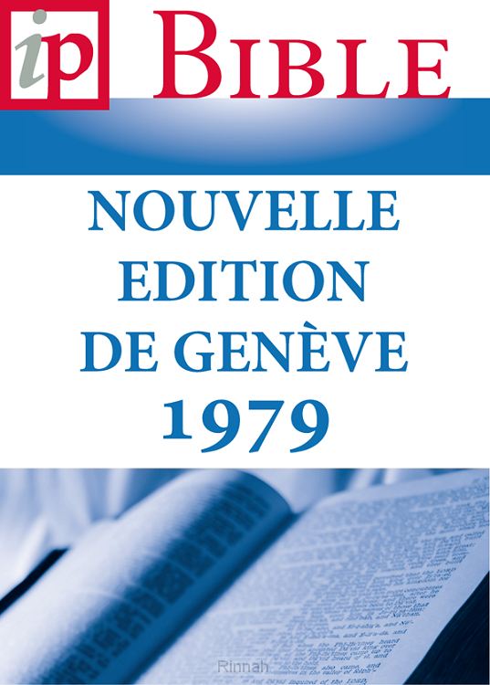 La Sainte Bible - Nouvell