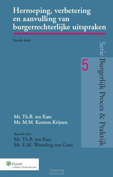 Herroeping, verbetering en aanvulling van burgerrechterlijke uitspraken (art. 382-393, 31 en 32 Rv)