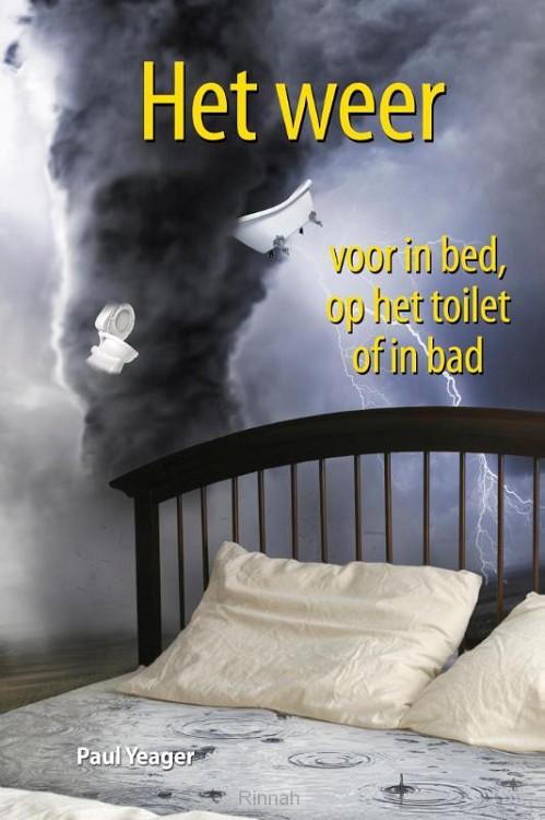 Het weer voor in bed, op het toilet of in bad