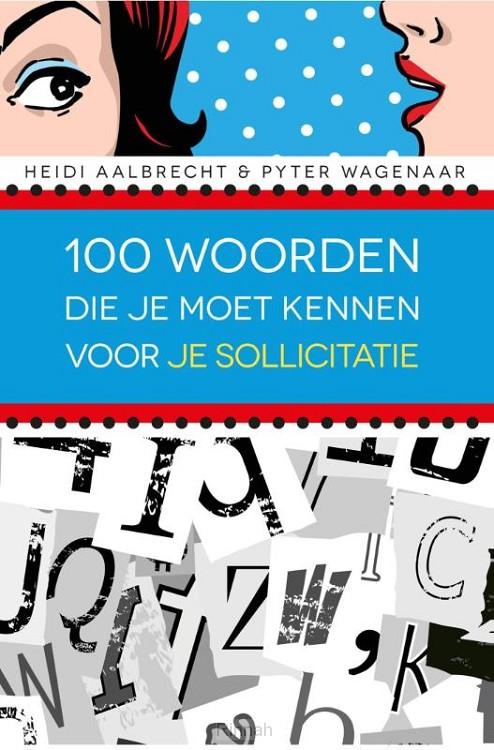 100 woorden die je moet kennen voor je sollicitatie