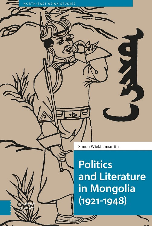 Politics and Literature in Mongolia (1921-1948)