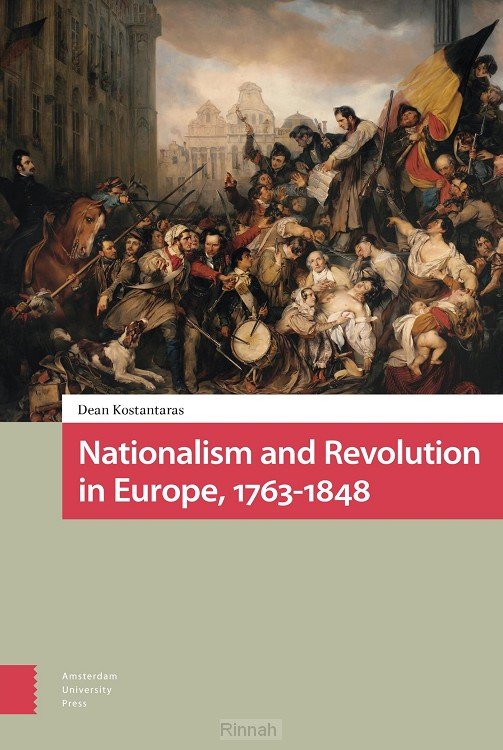Nationalism and Revolution in Europe, 1763-1848