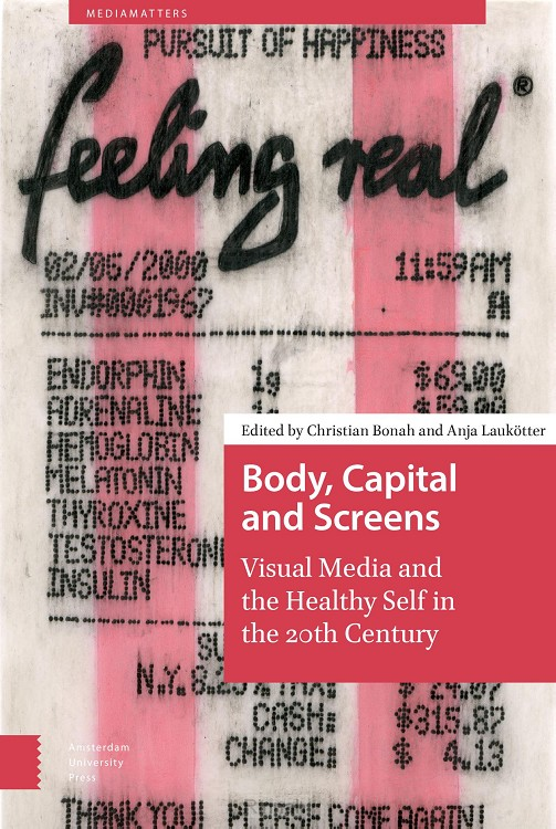 Body, Capital, and Screens