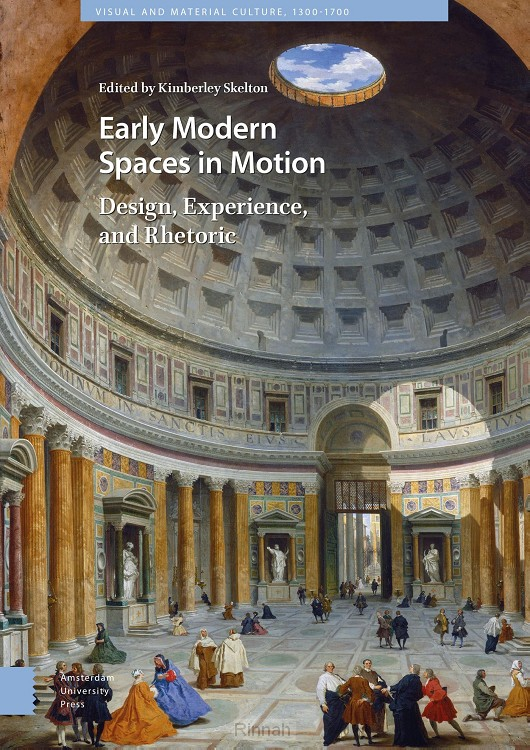 Early Modern Spaces in Motion
