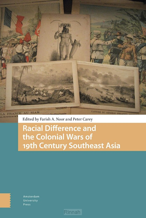 Racial Difference and the Colonial Wars of 19th Century Southeast Asia