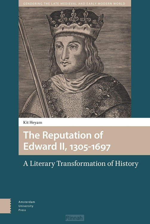 The Reputation of Edward II, 1305-1697