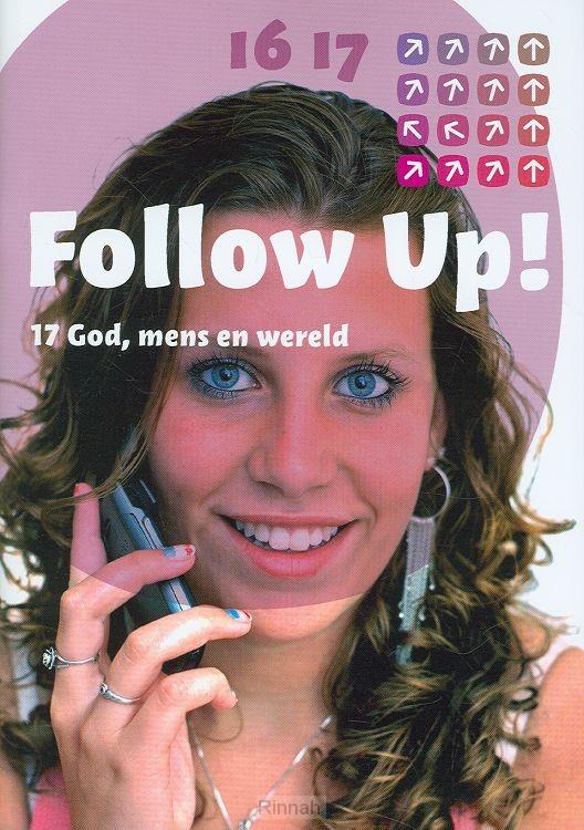 Follow up 17 God mens en wereld