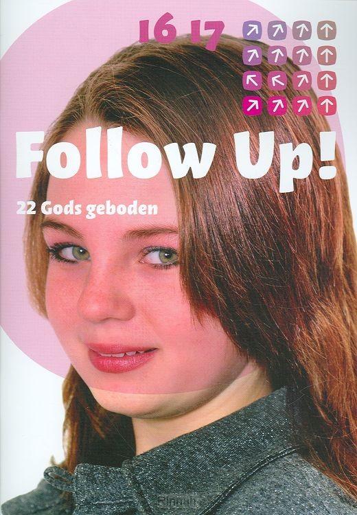 Follow up 22 Gods geboden