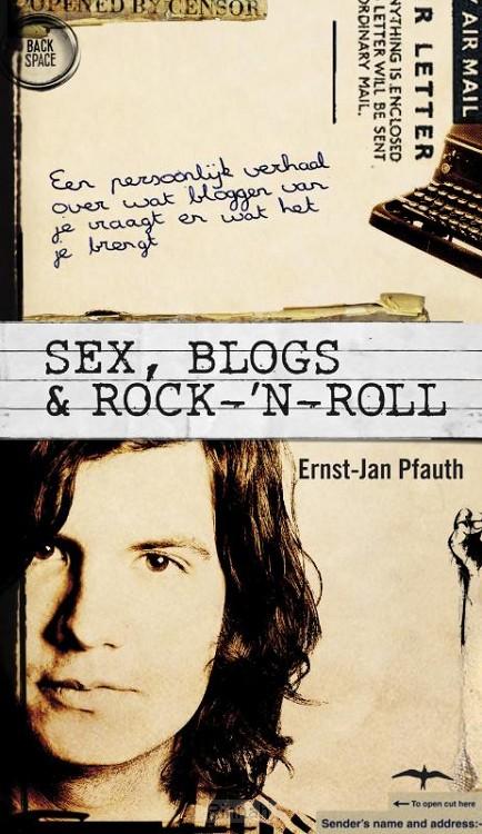 Sex, blogs & rock-'n-roll