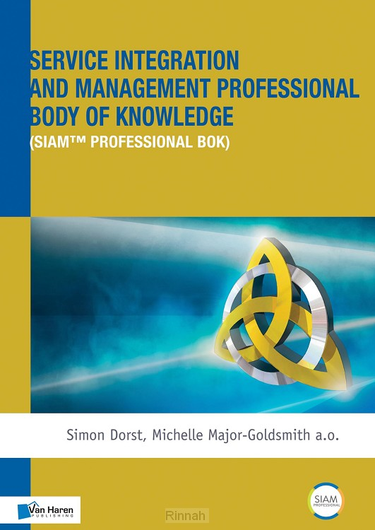 Service Integration and Management Professional Body of Knowledge (SIAM ? Professional BoK)