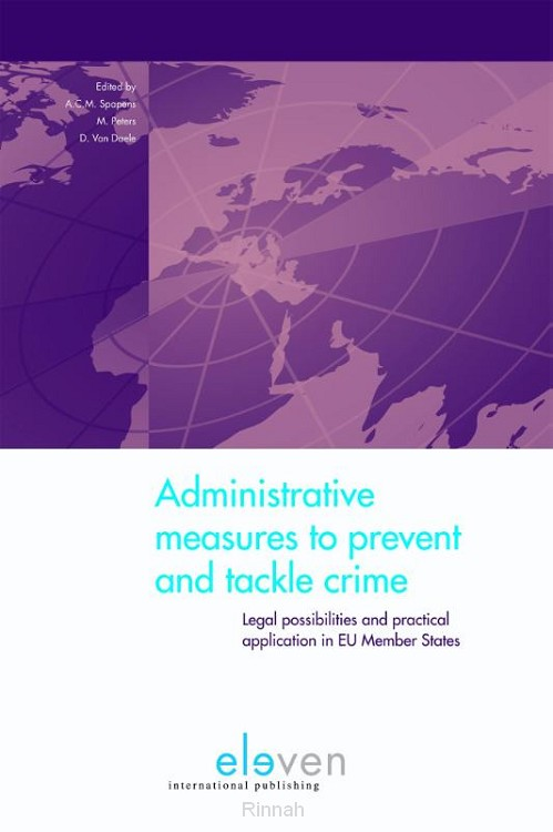 Adminstrative measures to prevent and tackle crime