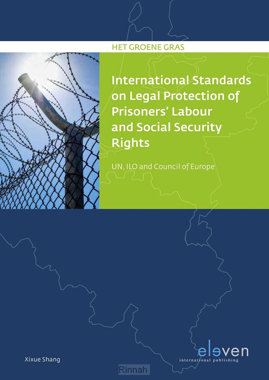 International Standards on Legal Protection of Prisoners' Labor and Social Security Rights