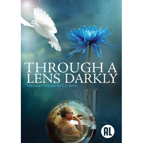 Through a Lens Darkly (C.S. Lewis)
