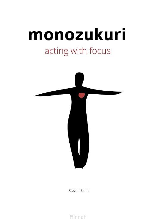 Monozukuri acting with focus