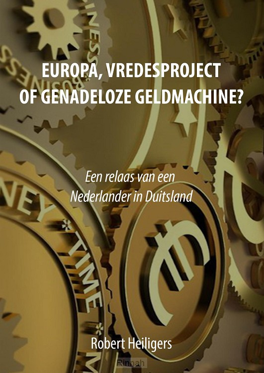 Europa, vredesproject of genadeloze geldmachine?