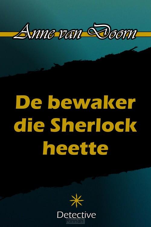 De bewaker die Sherlock heette