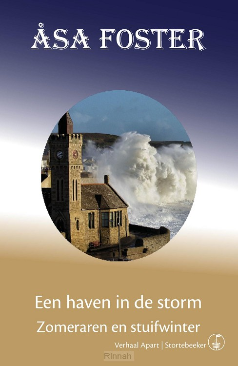 Een haven in de storm - Zomeraren en stuifwinter