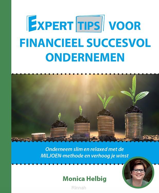 Experttips voor Financieel Succesvol Ondernemen