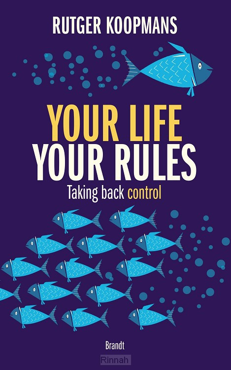 Your life your rules