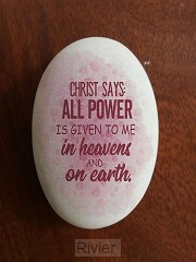 Christ says: All power has been given...