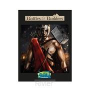 Battles & Builders