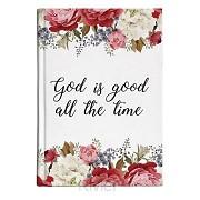 Journal God is good
