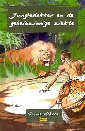 Jungledokter en de geheimzinnige ziekte