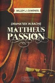 Dramatiek in bachs matheüs passion