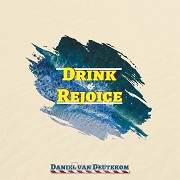 Drink & Rejoice