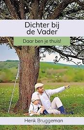 Dichter bij de Vader