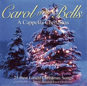 Carol Of Bells: a Cappella Christmas