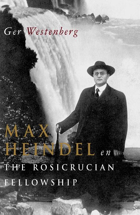 Max Heindel en The Rosicrucian Fellowshi