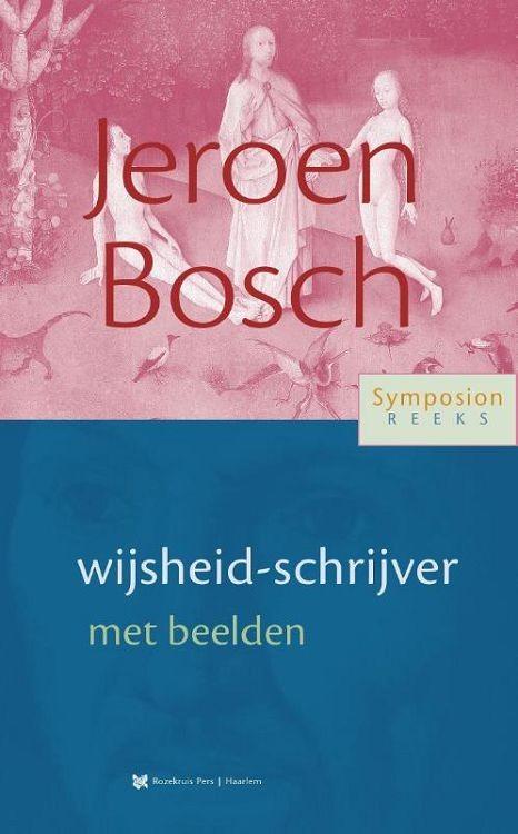 Jeroen Bosch, wijsheid-schrijver met bee